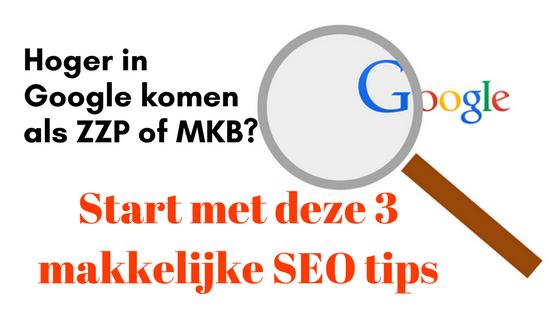 Hoger in google? 3 makkelijke SEO tips